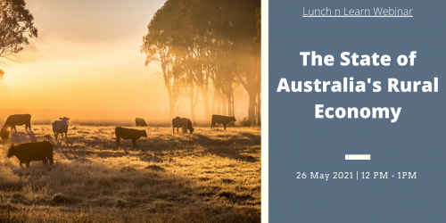 Lunch n Learn Webinar: The State of Australia's Rural Economy