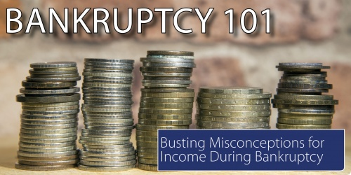 Busting the misconception that bankruptcy means no more income